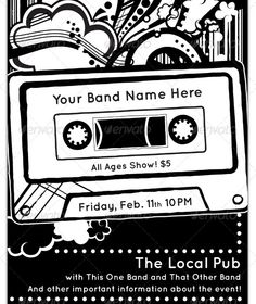 Cassette Tape Band Flyer  #GraphicRiver         Old school black and white Band Flyer or Poster with handdrawn, sketchy, street-art, DIY , alternative style. Great for indie rock, art rock, or hip-hop music genres. Basic black and white, original illustration.   PSD file includes a guide layer with safety zone for text and bleed lines.