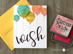 Tim Holtz Distress Oxide Inks, Poppy Stamps Pinpoint Balloons Dies to cut balloons from scraps, Concord & 9th Party Wishes sentiment: Introduction to Distress Oxide Inks (+ Many Cards) Jennifer McGuire Ink