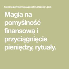 Life, Magick, Money, Health