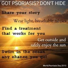 It's World Psoriasis Day. Don't hide