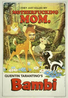 Quentin Tarantino presents: Bambi. Samuel l Jacksons face on disney covers, I laughed way to hard at this Vintage Disney Posters, Disney Movie Posters, Classic Movie Posters, Disney Films, Poster Vintage, Disney Characters, Old Movies, Vintage Movies, Great Movies