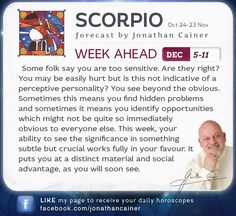 ♏ #Scorpio - Weekly forecast for December 5-11th 2015 from Jonathan Cainer. Click the image above to read your forecast for today! #Horoscope #Zodiac #Astrology