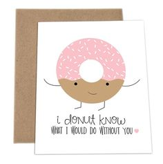 Who doesn't love Puns? Check out these adorable cards made by a company called ImPaper. Whatever the occasion may be, these cards make great entertainment. Soy check them out! (You'll understand the reference once you see them) (donuts craft) Cute Puns, Funny Puns, Funny Quotes, Funny Sarcasm, Funny Food, Valentine Day Cards, Valentines, Karten Diy, Pun Card