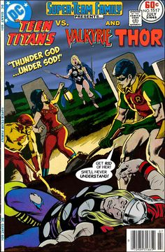Super-Team Family: The Lost Issues!: The Teen Titans Vs. Valkyrie and Thor