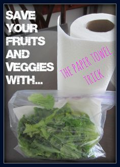 Save your Fruits and Veggies with the Paper Towel Trick!