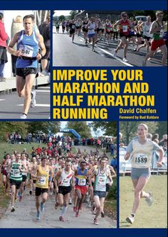 Improve Your Marathon and Half Marathon Running | An accessible, jargon-free guide for athletes committing to improving their running at either distance