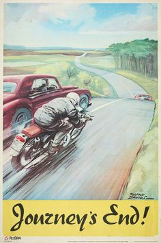 """Old #motorcycle #poster - """"Journey's End"""" ...be #safe"""