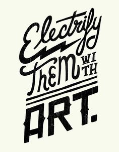 Electrify Them by Jay Roeder, via Flickr #typography