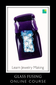 Glass Jewelry making online course and tutorials What Are Crystals, Fused Glass Jewelry, Diy Jewelry Making, Recycled Glass, Fun Learning, Microwave Oven, Art Lessons, Handcrafted Jewelry, Making Ideas