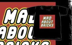 """MAD ABOUT BRICKS by Customize My Minifig"" Kids Clothes by ChilleeW 