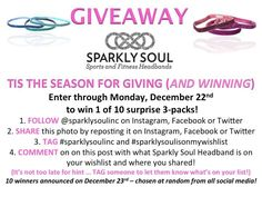 You asked for it! Tis the season for giving (and winning) and dropping sparkly hints ... want to win 1 of 10 Sparkly Soul surprise 3-packs? Enter to win all weekend long - enter any of 4 ways (or all 4 ways) below! #sparklysoulisonmywishlist NEW Sparkly Soul Reflective (unreleased) Headband FREE with purchase of 3 or more @sparklysoulinc headbands (now through 12/22 or while supplies last) at www.sparklysoul.com + free ground shipping $45+ US ONLY - exclusions apply.