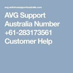 Dial Toll Free AVG Support Number Australia and get fixed your technical issues related to AVG Antivirus products and save your PC data. Numbers, Australia, Numeracy