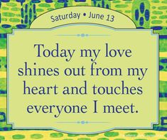Affirmation for sharing love with everyone.