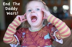 """Funny and awesome blog post about the """"daddy wars"""" by @Tracy Morrison"""