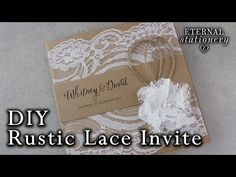 How to make a rustic style lace wedding invitation | DIY invitations - YouTube