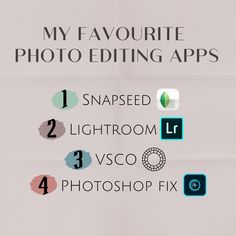 MY FAVOURITE PHOTO EDITING APPS  1. Snapseed  Great for basic photo editing! The selective tool is super useful to selectively edit certain colours.  2. Lightroom  Amazing for advanced editing and unlike the desktop version also completely free!  3. VSCO  Basic editing and cool filters!  4. Photoshop Fix  Amazing for removing unwanted objects in pictures.  What are your favourite editing apps?