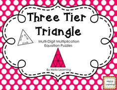 Three Tier Triangle Math Puzzle- Multi-Digit Multiplication Assemble 9 smaller triangles to make a larger triangle with three tiers by matching up the value of the equations on each side of the triangles. By Hello Learning $