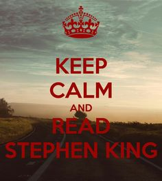 Keep calm and read Stephen King Stephen King Quotes, Stephen King Books, Stanley Kubrick, King Of Kings, My King, Keep Calm And Read, Joe Hill Books, I Love Books, Good Books