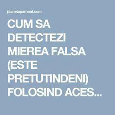 CUM SA DETECTEZI MIEREA FALSA (ESTE PRETUTINDENI) FOLOSIND ACEST TRUC SIMPLU -