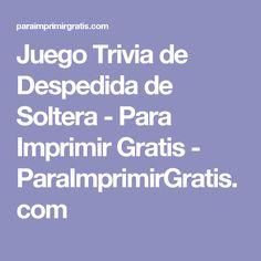 Juego Trivia de Despedida de Soltera - Para Imprimir Gratis - ParaImprimirGratis.com