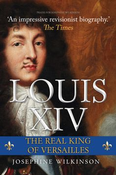 A major new biography of France's most famous king, the longest-reigning monarch in European history, by acclaimed biographer Josephine Wilkinson. Book Nerd, Book Club Books, Book Lists, Good Books, Books To Read, French History, Modern History, European History, British History
