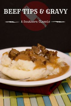 Beef tips smothered in rich, hearty brown gravy. Southern diner comfort food at its very best.