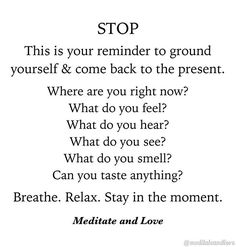 A great grounding exercise to come back to the moment. Use your 5 senses & get yourself out of your head! Grounding Exercises, Mindfulness Exercises, Yoga Themes, What Do You Feel, Anxiety Remedies, Understanding Anxiety, Look Here, Anxiety Help, Daily Meditation