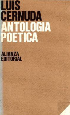 Luis Cernuda. Antología poética