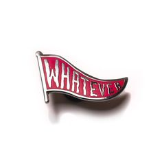 """Image of """"Whatever Pennant"""" enamel pin Red - Limited Edition"""