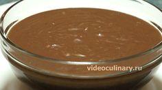 Шоколадный заварной крем от videoculinary.ru