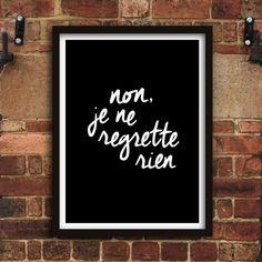 Non, je ne regrette rien http://www.amazon.com/dp/B016DN04AI motivationmonday print inspirational black white poster motivational quote inspiring gratitude word art bedroom beauty happiness success motivate inspire