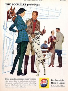 A classic Pepsi advertisement from Featuring this retro couple enjoying their day at the horse stables. Their dalmatian dog tries to reach for some soda p Pepsi Advertisement, Old Advertisements, Retro Advertising, Retro Ads, Images Vintage, Vintage Ads, Vintage Posters, Vintage Food, Retro Food