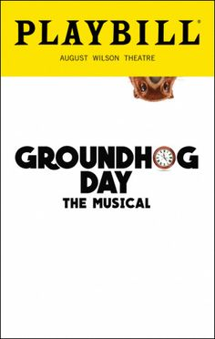 Groundhog Day-saw it 7/19/17. Parts of it were brilliant!