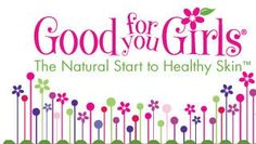 Good For You Girls is the leader in all natural and organic skin care specifically formulated for the special needs of young skin. Girls today are bombarded with beauty products that are loaded with chemicals and synthetic ingredients. These chemicals should not be on any ones skin, let alone girls who are going through delicate hormonal changes. REVIEWED and LOVED!