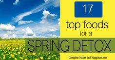 17 Top Foods for a Spring Detox - Complete Health and Happiness
