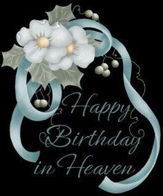 Discover and share Celebrating Birthday In Heaven Quotes. Explore our collection of motivational and famous quotes by authors you know and love. Birthday Wishes In Heaven, Happy Heavenly Birthday, Happy Birthday Quotes For Friends, Birthday Poems, Happy Birthday Wishes Cards, Birthday Blessings, Birthday Wishes Quotes, Happy Birthday Images, Birthday Cards