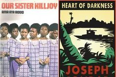Ama Ata Aidoo's Our Sister Killjoy (left) is a 'spunky purse-size novella' inspired by Joseph Conrad's Heart of Darkness (right.) [Aside: I feel as if I've been looking for this book my entire life. I failed English because I refused to read Conrad's book]