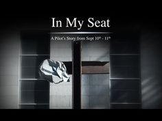 ▶ In My Seat - A Pilot's Story from Sept 10th - 11th - YouTube