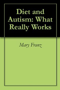 Diet and Autism: What Really Works « LibraryUserGroup.com – The Library of Library User Group