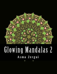 The Mandala Coloring Book Inspire Creativity Reduce Stress And Bring Balance With 100 Pages