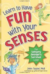 Book Review: Learn to Have Fun with Your Senses: The Sensory Avoider's Survival Guide pinned by #PediaStaff. Visit http://ht.ly/63sNt for all our pediatric therapy pins