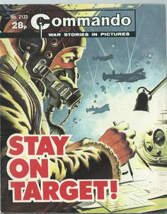 STAY ON TARGET,COMMANDO WAR STORIES IN PICTURES,NO.2133,WAR COMIC,1987