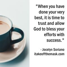 Quote from Jocelyn Soriano at itakeoffthemask.com Good Life Quotes, Life Is Good, Mugs, Tableware, Kitchens, Dinnerware, Tumblers, Tablewares, Life Is Beautiful