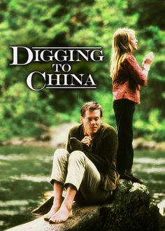 Digging to China (1997) In 1960s North Carolina, a precocious 10-year-old girl has fantasies of escaping her unhappy home. When she befriends a mentally disabled man on his way to an institution, their close bond stirs up concerns that threaten to break them apart. Evan Rachel Wood, Kevin Bacon, Mary Stuart Masterson...7b