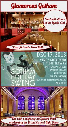 Few things are more glamorous than old-time swing, but if you want to add more glitz to the evening take our advice: start with dinner at The Lambs Club (just one block north) before heading to the show; afterwards, rush over to Grand Central for a drink at Cipriani Dolci overlooking the Light Show.  Careful though!  Both Cipriani and the Lights shut down at 11.  :)