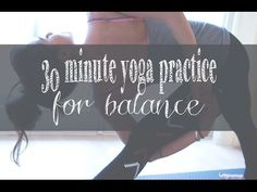 30 Min Yoga Video for Balance — YOGABYCANDACE