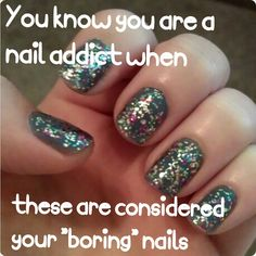 So true! #partynails #glitter #nailaddict