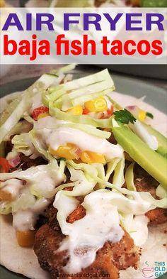 Air Fryer Baja California Fish Tacos Air Fryer Baja Fish Tacos are similar to Tacos you find in Baja California. My Simple Corn Salsa and Baja Fish Tacos White Sauce, take the Tacos up another level. Air Fryer Fish Recipes, Air Frier Recipes, Air Fryer Dinner Recipes, Fish In Air Fryer, Seafood Recipes, Beef Recipes, Cooking Recipes, Tilapia Recipes, Cooking Tips