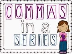 Teach-A-Roo: Commas in a Series