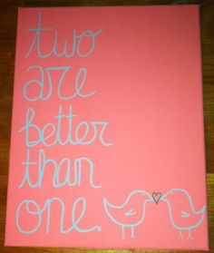 Two Are Better Than One Canvas Painting by julieannesscrafts, $10.00